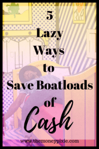 Saving money doesn't have to be tough. You can even be lazy and save money with these easy hacks. Check them out now! #howtosavemoney #savingmoneyideas #savingmoneytips #frugalliving #savingmoneyfast