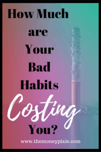 You'd be amazed how much money you can save just by getting rid of one or two bad habits. Find out now! #howtosavemoney #savingmoneyideas #savingmoneytips #frugalliving #savingmoneyfast