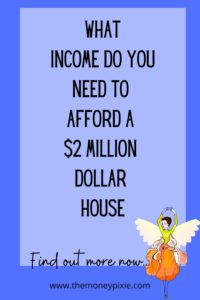income to afford a $2 million dollar house
