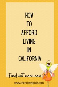 how to afford living in california