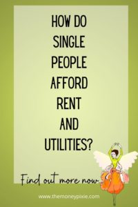 how do single people afford rent and utilities