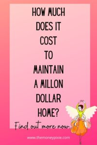 how much does it cost to maintain a million dollar home