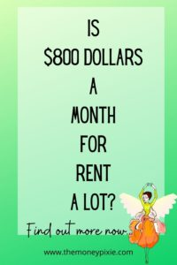 is $800 a month a lot for rent - text pin for pinterest