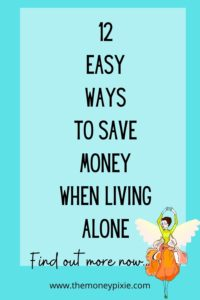 how to save money when living alone - text pin for pinterest