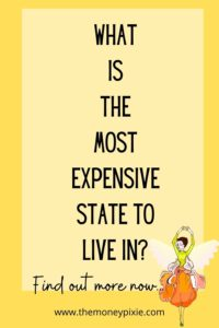 what is the most expensive state to live in - text pin for pinterest