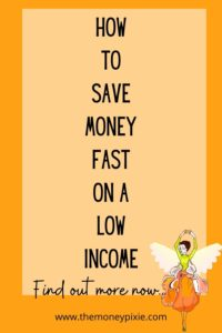 how to save money fast on a low income - text pin for pinterest