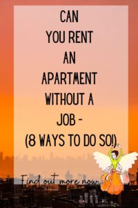 can you rent an apartment without a job - text pin for pinterest