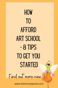 how to afford art school - text pin for pinterest