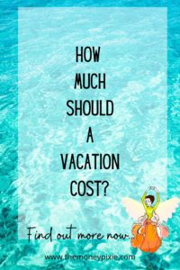 how much should a vacation cost - text pin for pinterest