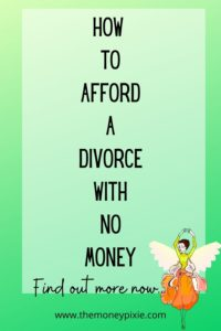 how to afford a divorce with no money - text pin for pinterest
