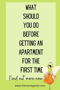 What should you do before getting an apartment for the first time - text pin for pinterest